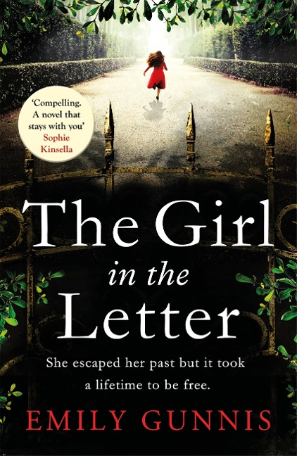 The Girl in the Letter: The most gripping, heartwrenching page-turner of the year - Emily Gunnis