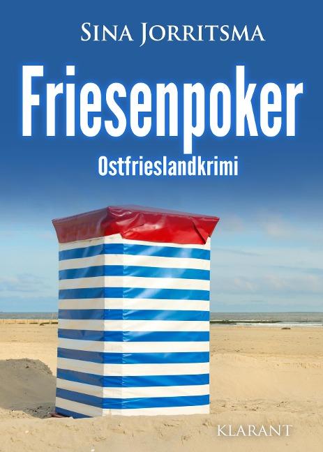 Friesenpoker. Ostfrieslandkrimi - Sina Jorritsma