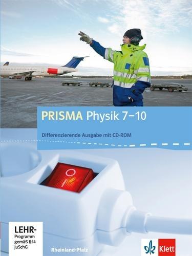 Prisma Physik 7.-10. Schuljahr - Ausgabe für Rheinland-Pfalz - Differenzierende Ausgabe. Schülerbuch mit Schüler-CD-ROM -