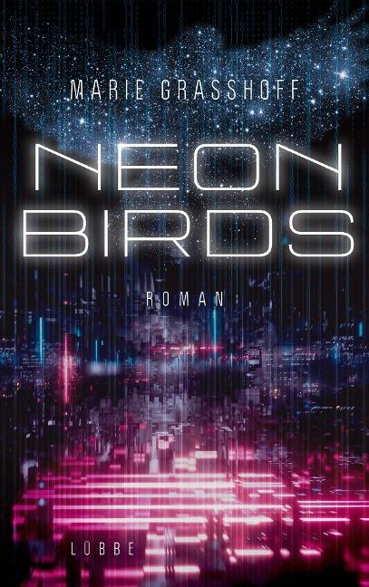 Neon Birds - Marie Grasshoff