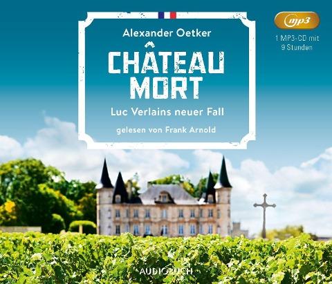 Château Mort - Alexander Oetker