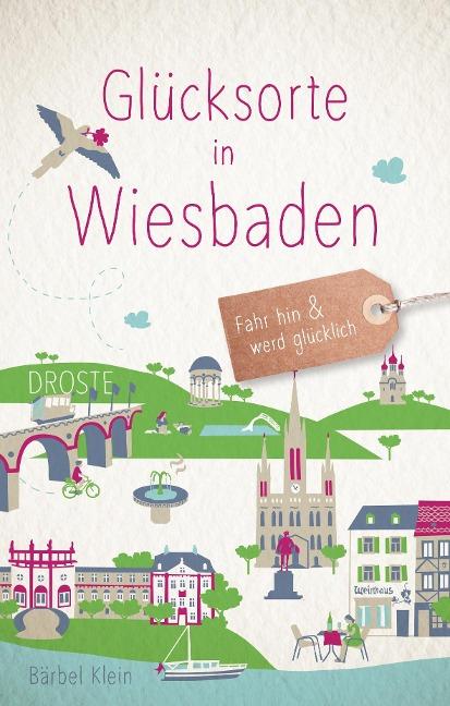 Glücksorte in Wiesbaden
