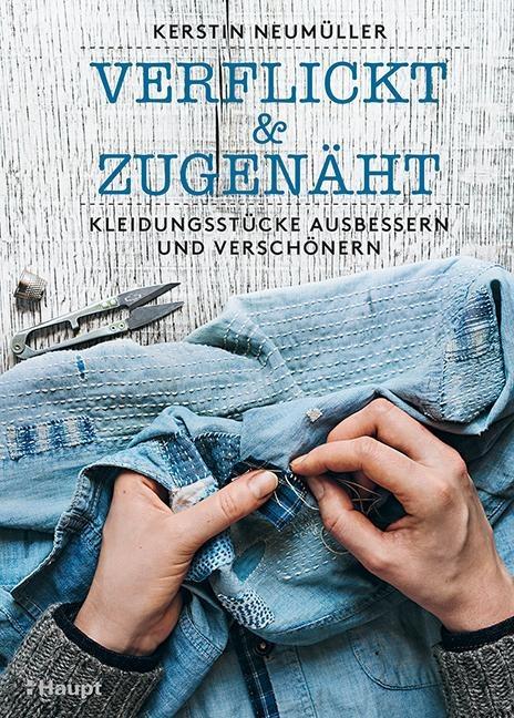 verflickt & zugenäht - Kerstin Neumüller