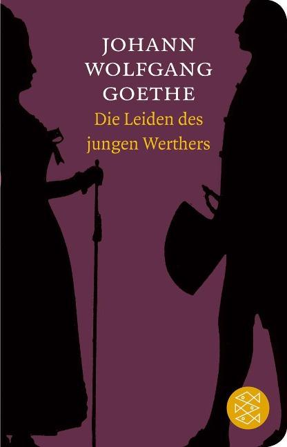 Die Leiden des jungen Werthers - Johann Wolfgang Goethe