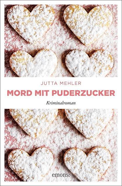 Mord mit Puderzucker - Jutta Mehler