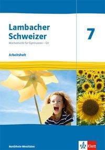 Lambacher Schweizer Mathematik 7 - G9. Ausgabe Nordrhein-Westfalen. Arbeitsheft plus Lösungsheft Klasse 7 -
