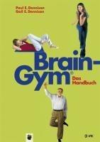 Brain-Gym® - das Handbuch - Paul E. Dennison, Gail E. Dennison