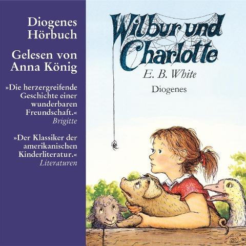 Wilbur und Charlotte - E. B. White
