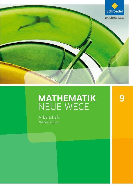 Mathematik Neue Wege SI 9. Arbeitsheft. G9. Niedersachsen -