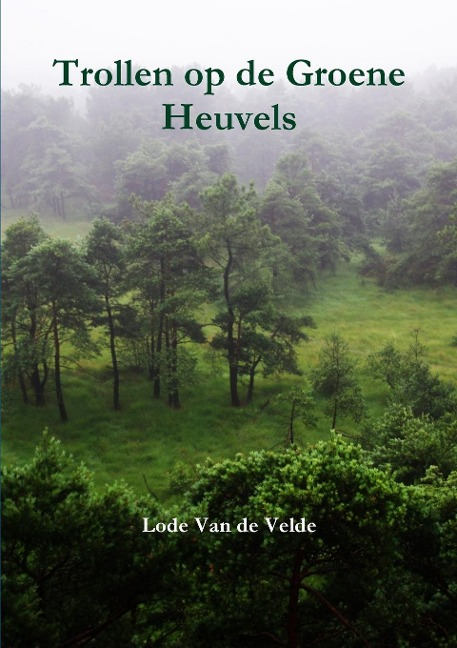 Trollen op de Groene Heuvels - Lode van de Velde