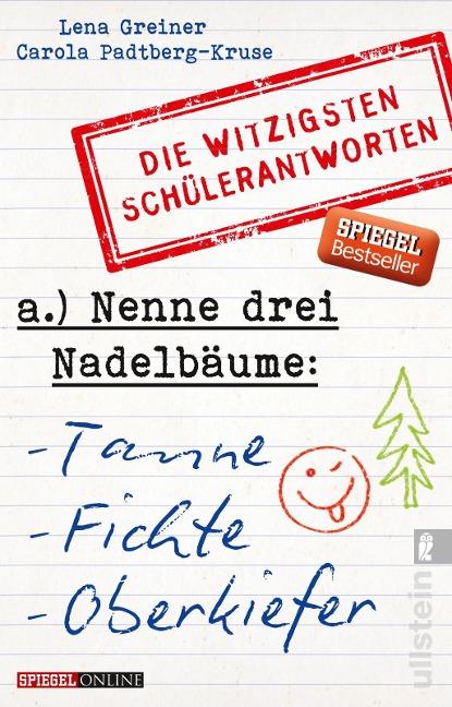 Nenne drei Nadelbäume: Tanne, Fichte, Oberkiefer - Lena Greiner, Carola Padtberg-Kruse