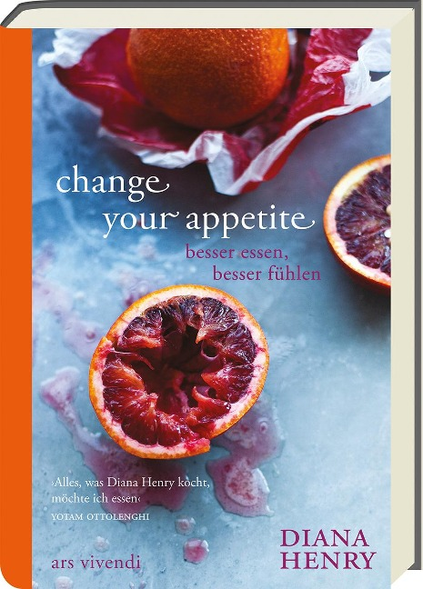 Change your appetite - Diana Henry