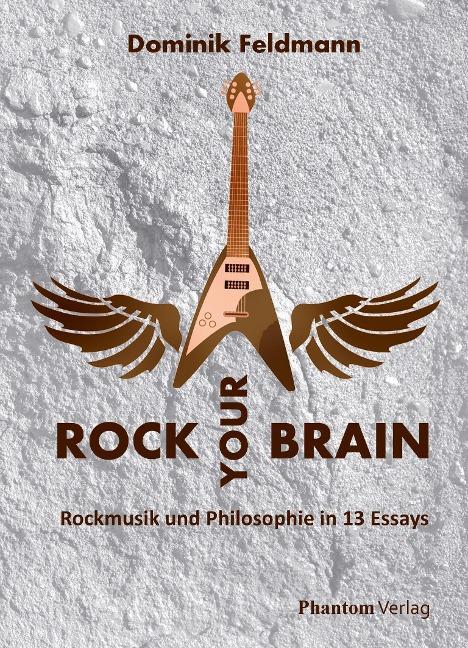 Rock your Brain - Dominik Feldmann