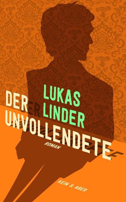 Der Unvollendete - Lukas Linder