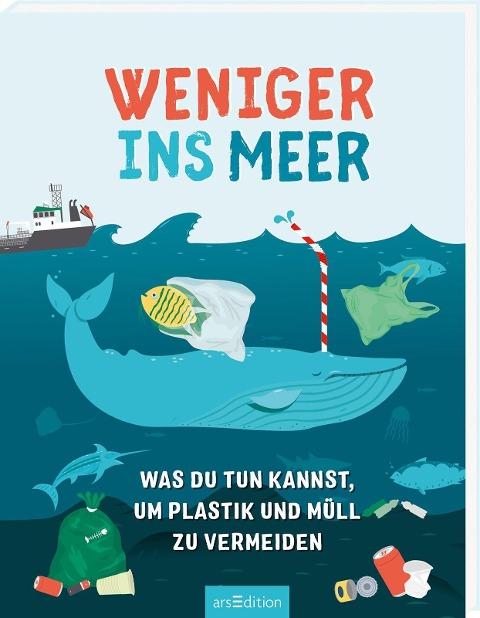Weniger ins Meer - was du tun kannst, um Plastik und Müll zu vermeiden - Hannah Wilson
