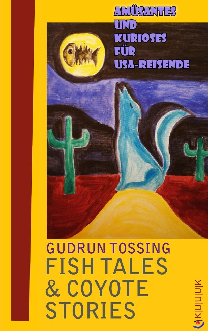 Fish Tales & Coyote Stories - Gudrun Tossing