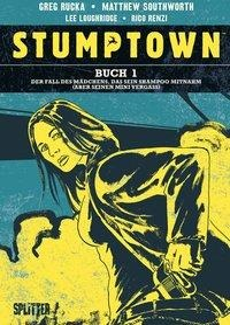 Stumptown. Band 1 - Greg Rucka