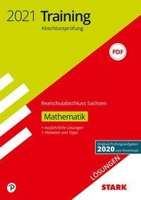 STARK Lösungen zu Training Abschlussprüfung Realschulabschluss 2021 - Mathematik - Sachsen -