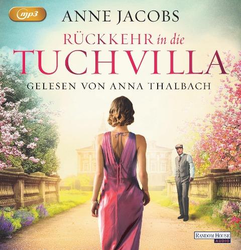 Rückkehr in die Tuchvilla - Anne Jacobs