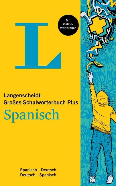 Langenscheidt Großes Schulwörterbuch Plus Spanisch -