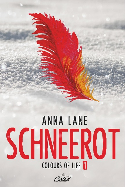 Colours of Life 1: Schneerot - Anna Lane
