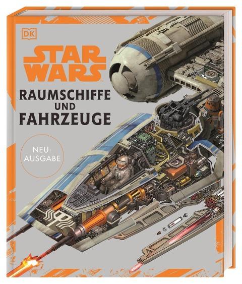 Star Wars(TM) Raumschiffe und Fahrzeuge Neuausgabe - Ryder Windham, Curtis Saxon, David West Reynolds, Kerrie Dougherty, Pablo Hidalgo