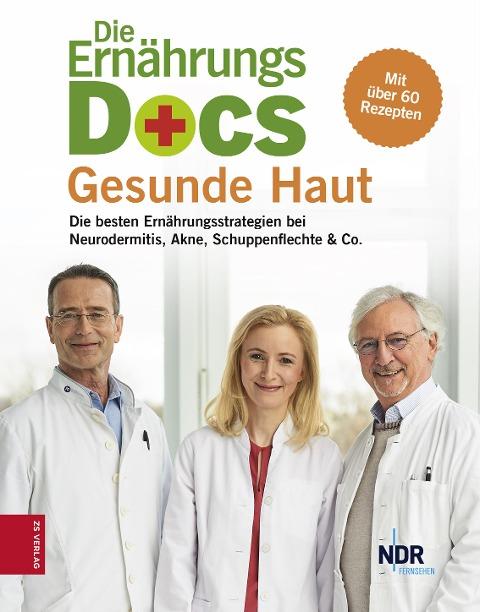 Die Ernährungs-Docs - Gesunde Haut - Matthias Riedl, Anne Fleck, Jörn Klasen