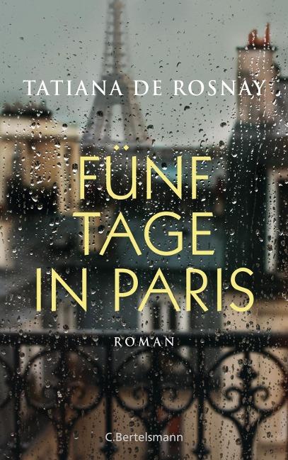 Fünf Tage in Paris - Tatiana De Rosnay