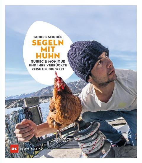 Segeln mit Huhn - Guirec Soudée