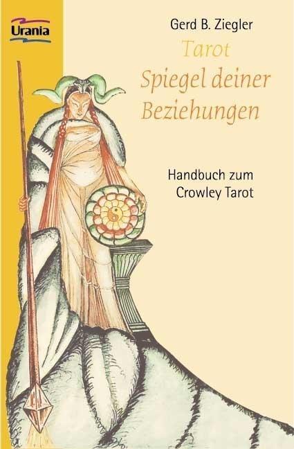 Tarot. Spiegel deiner Beziehungen - Gerd Ziegler