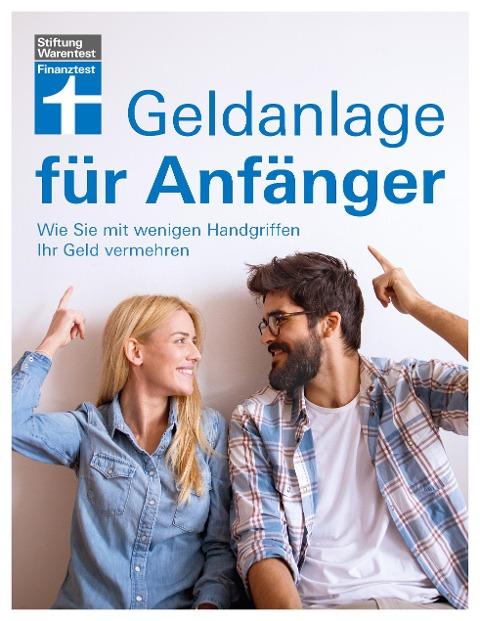 Geldanlage für Anfänger - Markus Kühn, Stefanie Kühn