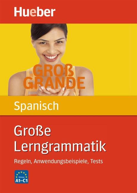 Große Lerngrammatik Spanisch - Claudia Moriena, Karen Genschow