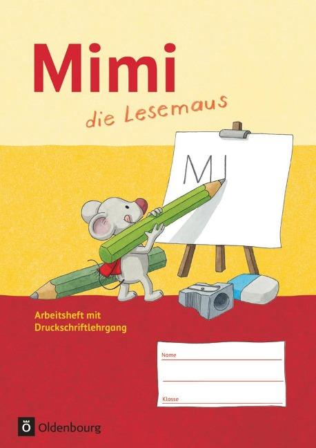 Mimi die Lesemaus Arbeitsheft Ausgabe F - Barbara Kiesinger-Jehle, Sabine Münstermann, Annette Webersberger