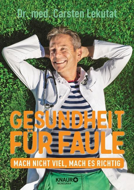Gesundheit für Faule - Carsten Lekutat