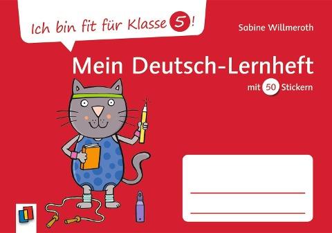 Ich bin fit für Klasse 5! Mein Deutsch-Lernheft - Sabine Willmeroth