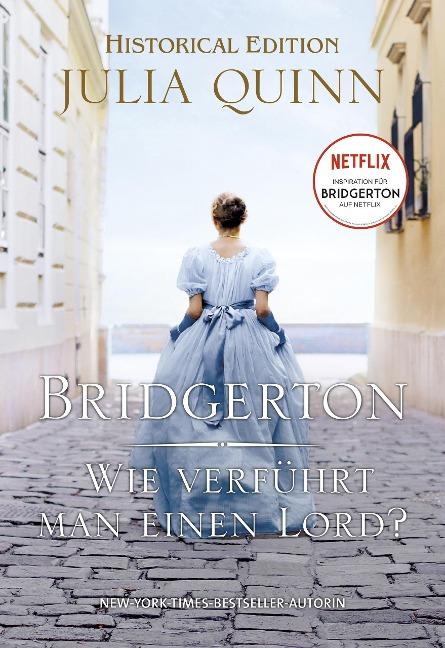 Bridgerton - Wie verführt man einen Lord? - Julia Quinn