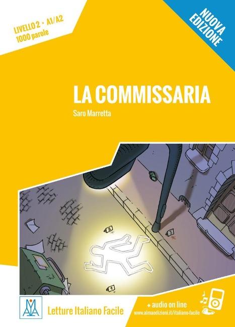La commissaria - Nuova Edizione. - Marretta Saro