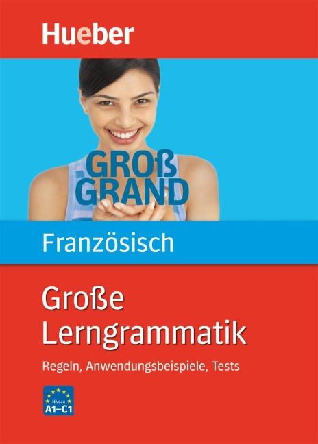 Große Lerngrammatik Französisch -