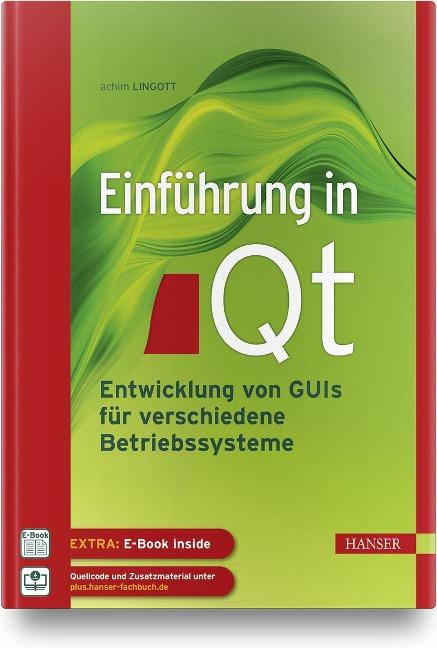 Einführung in Qt - Achim Lingott
