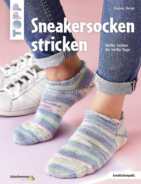 Sneakersocken stricken (kreativ.kompakt) - Dagmar Bergk