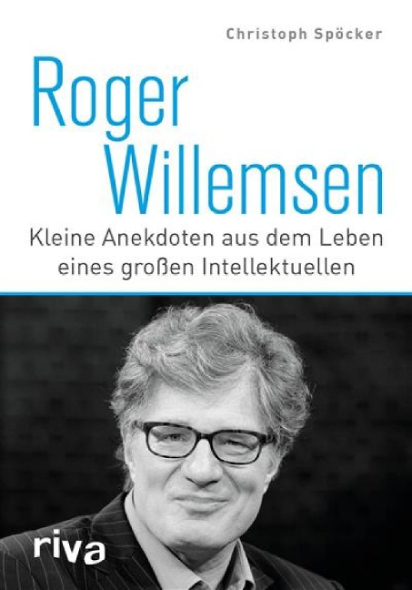 Roger Willemsen - Christoph Spöcker