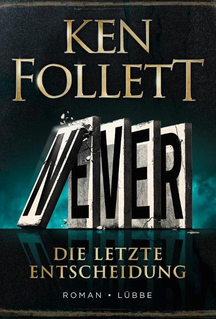 Never - deutsche Ausgabe - Ken Follett