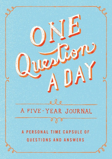 One Question a Day: A Five-Year Journal - Aimee Chase