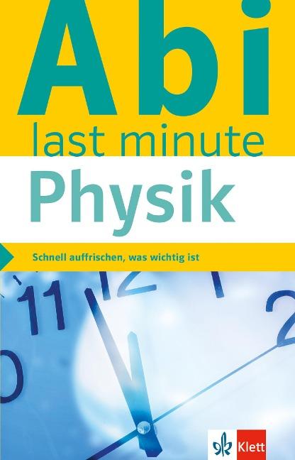 Klett Abi last minute Physik -