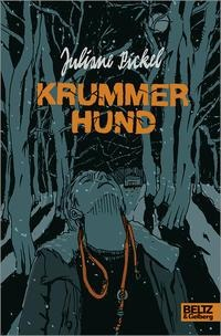 Krummer Hund - Juliane Pickel