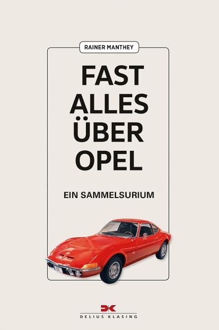 Fast alles über Opel
