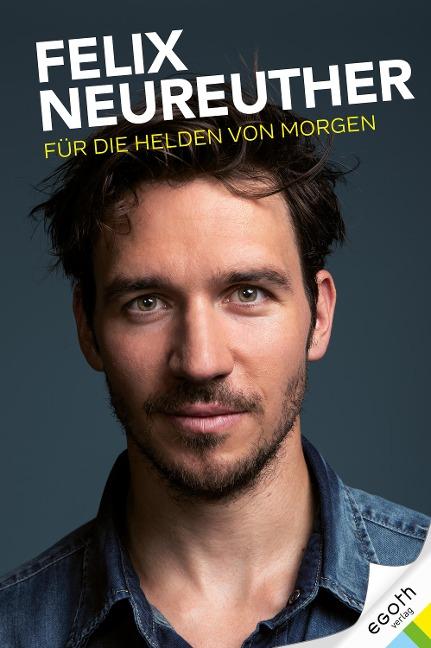 Für die Helden von morgen - Felix Neureuther, Alexander Hofstetter, Stefan Illek