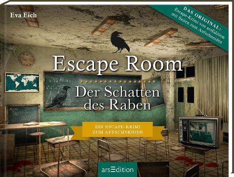 Escape Room. Der Schatten des Raben. Der neue Escape-Room-Thriller von Eva Eich - Eva Eich