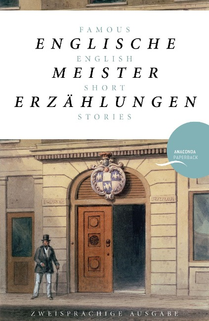 Englische Meistererzählungen / Famous English Short Stories (Dickens, Hardy, Kipling, Lawrence, Chesterton, Woolf, Greene) -