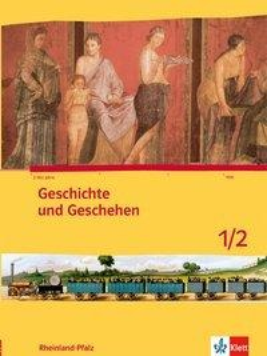 Geschichte und Geschehen 5./6. Schuljahr. Ausgabe für Rheinland-Pfalz Schülerbuch -